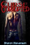 Curse Corrupted (Gallows, #4) - Sharon Stevenson