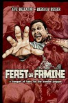 Feast or Famine: A Banquet of Tales for the Zombie Prepper (Zombie Hunger Book 2) - Paul Mcconnell, Julianne Snow, Tony Monchinski, Rich Restucci, R.J. Spears, Jamal Luckett, Eve Bellator, Rebecca Besser, Bowie Ibarra, Christopher Rawding