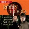 Robin Hood: Sheriff Got Your Tongue? (Episode 2) - Richard Armitage, BBC Audiobooks