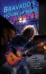 Bravado's House of Blues - J.A. Pitts