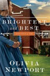 Brightest and Best (Amish Turns of Time) - Olivia Newport