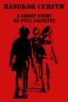 Bangkok Curfew - Paul Salvette, Ben Salvette