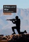 Ethics and War - Steven Lee