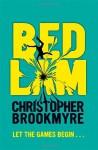 Bedlam - Christopher Brookmyre