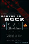 Carved in Rock: Short Stories by Musicians - Greg Kihn