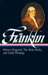 Silence Dogood, The Busy-Body, and Early Writings - Benjamin Franklin, J.A. Leo Lemay