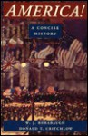 America!: A Concise History - W. J. Rorabaugh, Donald T. Critchlow