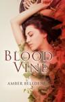 Blood Vine - Amber Belldene