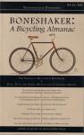 Boneshaker: A Bicycling Almanac (BA 42-300, #3) - Evan P. Schneider, Melissa Reeser Poulin, Dan DeWeese, Jonny Waldman
