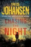Chasing The Night (Eve Duncan, #11) - Iris Johansen