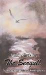 The Seagull - Anton Chekhov, Tatiana Pozdniakova