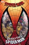 Spider-Man: Deadly Foes of Spider-Man - Danny Fingeroth, Al Milgrom, Al Milgrom, Kerry Gammill, Scott McDaniel, Keith Pollard, David Boller