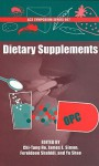 Dietary Supplements (Acs Symposium Series) - Chi-Tang Ho, James E. Simon, Frereidoon Shahidi, Yu Shao
