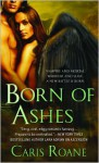Born of Ashes (The World of Ascension, #4) - Caris Roane