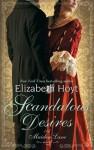 Scandalous Desires - Elizabeth Hoyt
