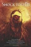 Shock Totem 2: Curious Tales of the Macabre and Twisted - K. Allen Wood, Vincent Pendergast, Leslianne Wilder, Kurt Newton, Cate Gardner, Grá Linnaea, Sarah Dunn, Ricardo Bare, Christian A. Dumais, Mercedes M. Yardley, David J. Bell, Nick Bronson