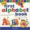 My First Alphabet Book - Julie Park, Clare Kirtley