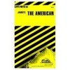 Cliffsnotes on James' The American - James Lamar Roberts