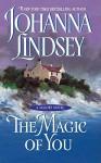 The Magic of You - Johanna Lindsey