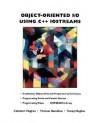 Object-Oriented I/O Using C++ Iostreams - Cameron Hughes