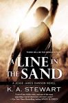 A Line in the Sand (Jesse James Dawson Book 5) - K.A. Stewart