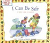 I Can Be Safe: A First Look at Safety (First Look at...Series) - Pat Thomas