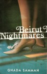 Beirut Nightmares - Ghada Samman, غادة السمان