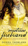 Mistress Firebrand: Renegades of the American Revolution (Renegades of Revolution) - Donna Thorland