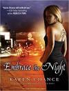 Embrace the Night - Cynthia Holloway, Karen Chance
