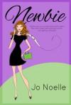 Newbie - Jo Noelle