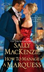 How to Manage a Marquess - Sally MacKenzie
