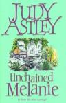 Unchained Melanie - Judy Astley