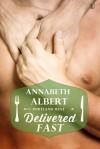 Delivered Fast - Annabeth Albert