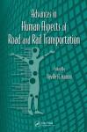 Advances in Human Aspects of Road and Rail Transportation - Gavriel Salvendy, Waldemar Karwowski