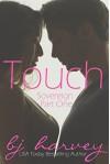 Touch (Sovereign Book 1) - BJ Harvey, Lauren McKellar