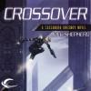Crossover: Cassandra Kresnov, Book 1 - Joel Shepherd, Dina Pearlman
