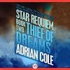 Thief of Dreams - Adrian Cole, Chris Sorensen, Audible Studios