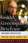 Inside Greenspan's Briefcase - Robert Stein