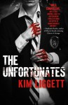 The Unfortunates - Kim Liggett