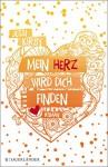 Mein Herz wird dich finden - Jessi Kirby, Anne Brauner