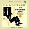The Inimitable Jeeves - P.G. Wodehouse, Martin Jarvis