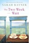 The Two Week Wait - Sarah Rayner