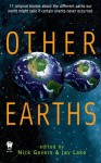 Other Earths - Nick Gevers, Jay Lake