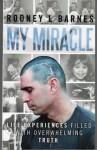 My Miracle - Rodney Barnes