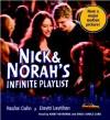 Nick & Norah's Infinite Playlist - Rachel Cohn, David Levithan, Emily Janice Card, Kirby Heyborne
