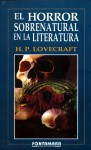 El Horror Sobrenatural en la Literatura - H.P. Lovecraft, Melitón Bustamante