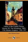 History of the English People, Volume VII: The Revolution, 1683-1760; Modern England, 1760-1767 (Dodo Press) - J.R. Green