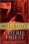 Hellbent - Cherie Priest