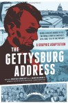 The Gettysburg Address: A Graphic Adaptation - Aaron McConnell, Jonathan Hennessey, Tom Orzechowski