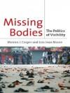 Missing Bodies: The Politics of Visibility - Lisa Moore, Monica Casper
